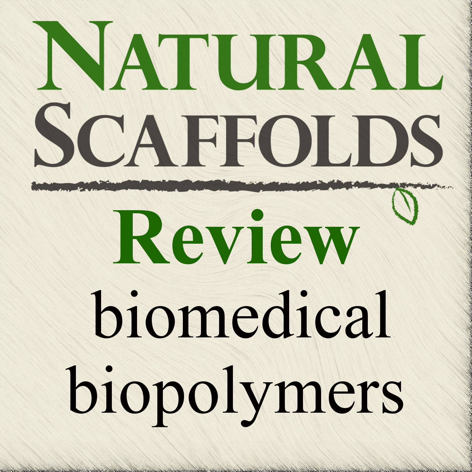 Natural Scaffolds Review